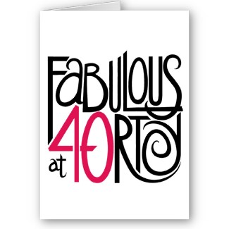 Funny 40Th Birthday Poems