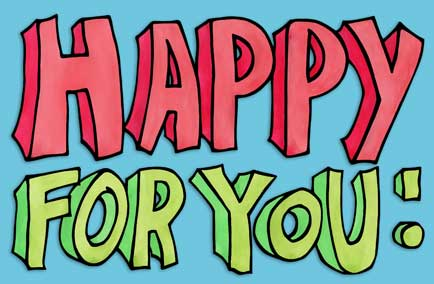 Image result for Happy for you