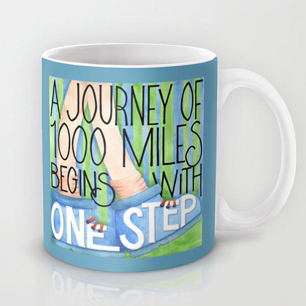 A-Journey-of-1000-Miles-Mug-Society6
