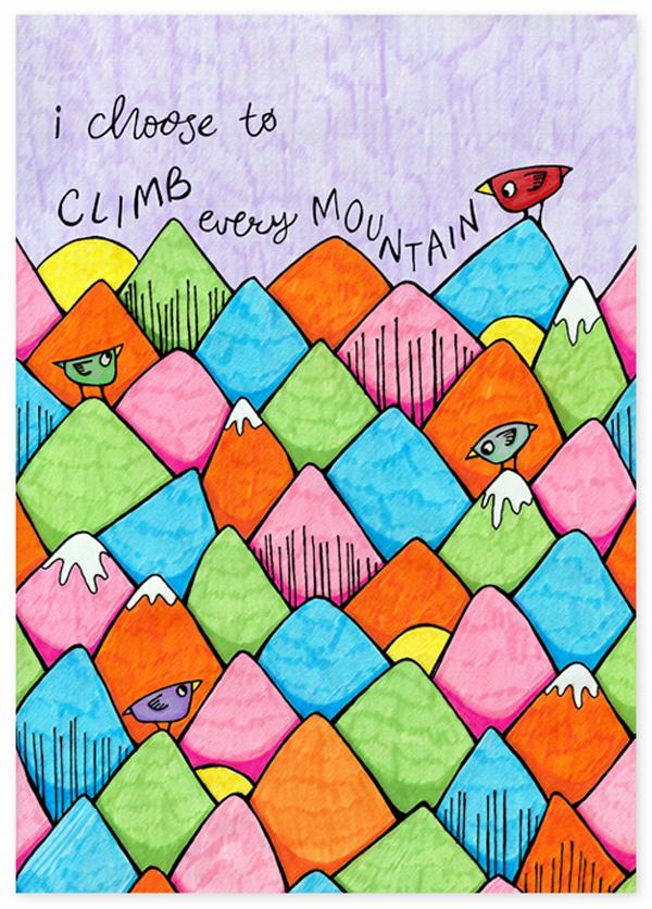 10-I-Choose-to-climb-every-mountain-by-Floating-Lemons